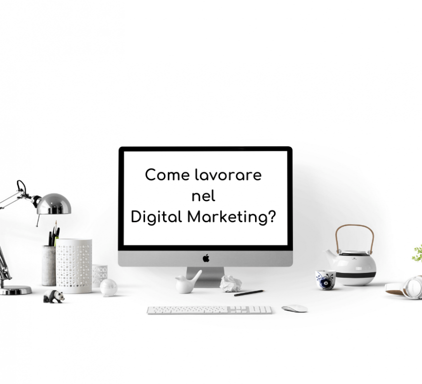 Come Lavorare nel Digital Marketing